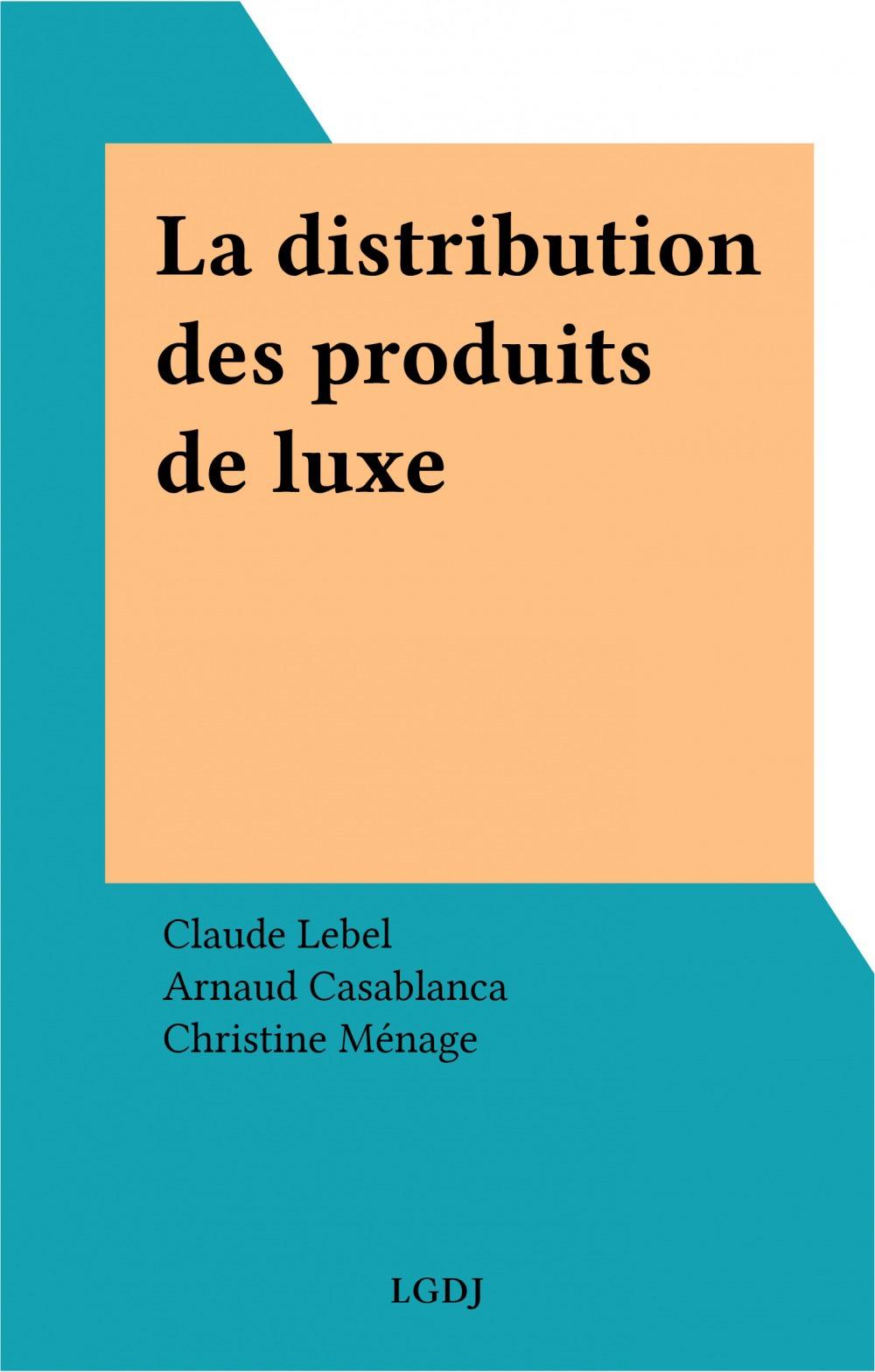 Distribution produits de luxe
