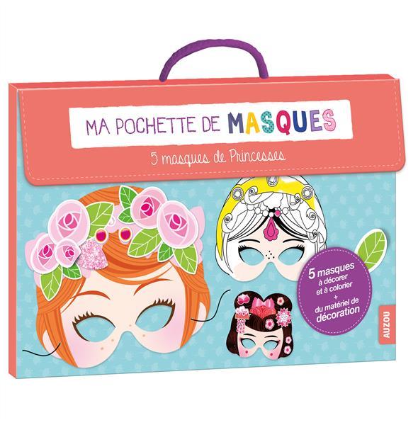 Ma pochette de masques : 5 masques de princesse