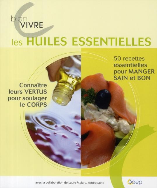Bien vivre les huiles essentielles