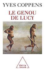 Vente Livre Numérique : Le Genou de Lucy  - Yves Coppens