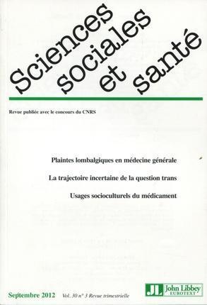 Revue sciences sociales et sante t.30; 3 ; plaintes lobalgiques en medecine generale ; la trajectoire incertaine de la question trans ; usages socioculturels du medicament
