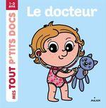 Vente Livre Numérique : Le docteur  - Paule Battault
