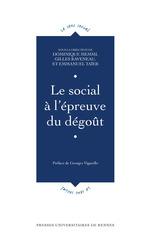 Le social à l'épreuve du dégoût  - Dominique Memmi - Emmanuel Taieb - Gilles Raveneau