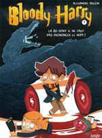 Bloody Harry T.1 ; la BD dont il ne faut pas prononcer le nom !
