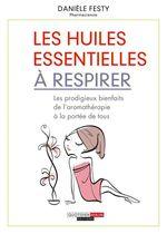 Vente EBooks : Les huiles essentielles à respirer  - Danièle Festy