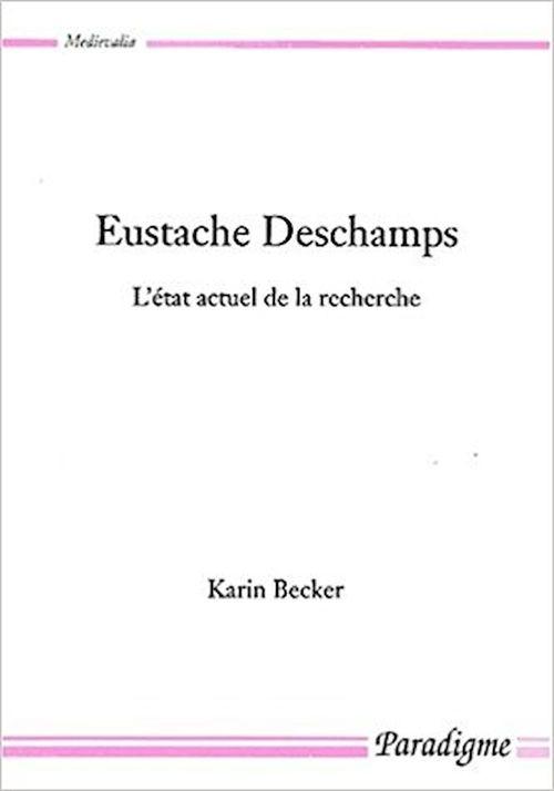 Eustache Deschamps ; l'état actuel de la recherche