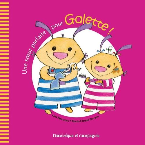 une soeur parfaite pour Galette!