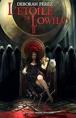 Vente EBooks : L'étoile de Lowilo - Tome 2  - Déborah Perez