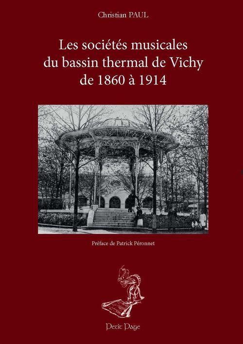 Les sociétés musicales du bassin thermal de Vichy de 1860 à 1914