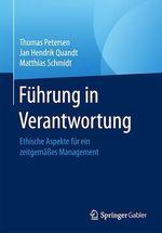 Führung in Verantwortung  - Jan Hendrik Quandt - Matthias Schmidt - Thomas Petersen