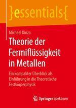 Theorie der Fermiflüssigkeit in Metallen  - Michael Kinza