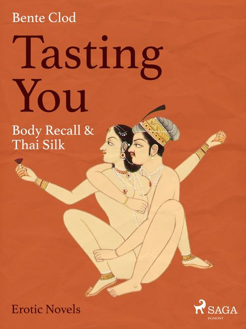 Tasting You: Body Recall & Thai Silk