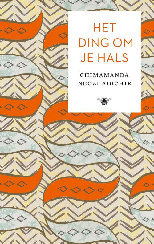 Het ding om je hals - Chimamanda Ngozi Adichie - ebook