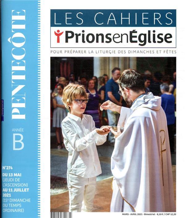 les cahiers prions en Eglise n.274 ; mars 2021