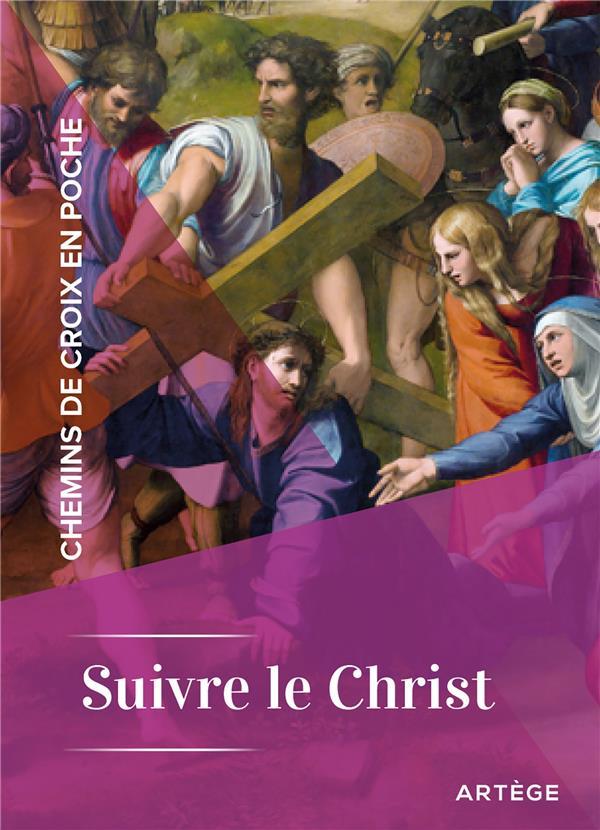 PRIERES EN POCHE  -  CHEMINS DE CROIX EN POCHE  -  SUIVRE LE CHRIST