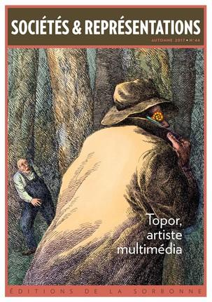 Societes et representations n.44 ; topor, artiste multimedia