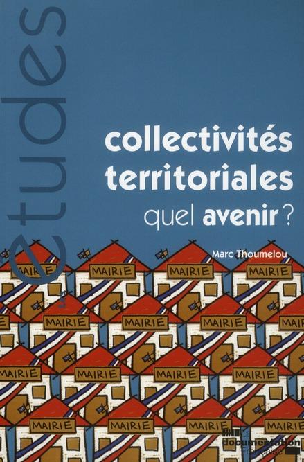 Collectivites Territoriales, Quel Avenir?