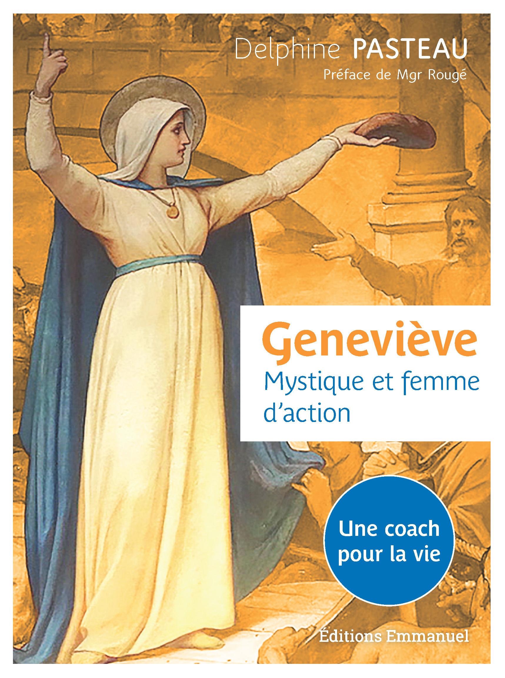 Geneviève, mystique et femme d'action