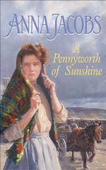 A Pennyworth of Sunshine  - Anna Jacobs