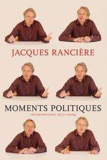Vente Livre Numérique : Moments Politiques  - Jacques RANCIERE