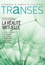 Vente EBooks : Transes n°3 - 2/2018 La Réalité virtuelle  - COLLECTF
