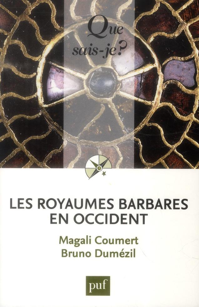 Les royaumes barbares en occident (2e édition)