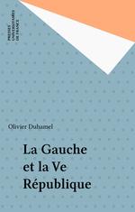 Vente EBooks : La Gauche et la Ve République  - Olivier Duhamel