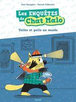 Vente EBooks : Les enquêtes de Chat Malo t.2 ; toiles et poils au musée  - Paul Beaupère - Marion Piffaretti