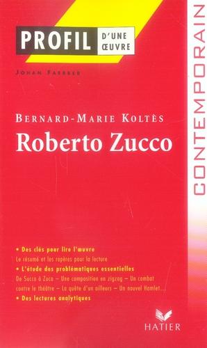 Roberto Zucco, de Bernard-Marie Koltès
