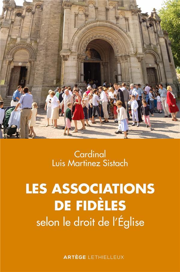 Les associations de fidèles ; selon le droit de l'Eglise