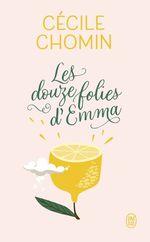 Vente Livre Numérique : Les douze folies d'Emma  - Cécile Chomin