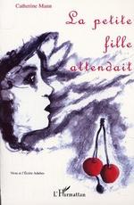 Vente EBooks : LA PETITE FILLE ATTENDAIT  - Catherine Mann
