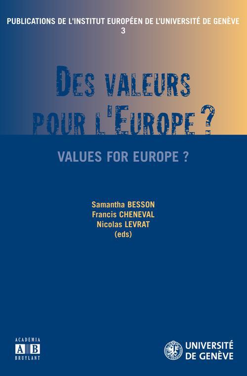 Des valeurs pour l'Europe ? values for Europe ?