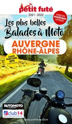 Vente EBooks : AUVERGNE-RHÔNE-ALPES À MOTO 2021/2022 Petit Futé  - Collectif Petit Fute - Dominique Auzias - Jean-Paul Labourdette