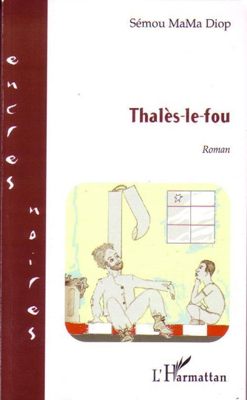 Thalès-le-fou