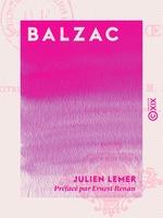 Vente EBooks : Balzac  - Ernest Renan - Julien Lemer