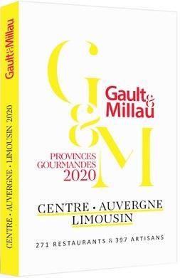 Centre, Auvergne, Limousin ; provinces gourmandes (édition 2020)
