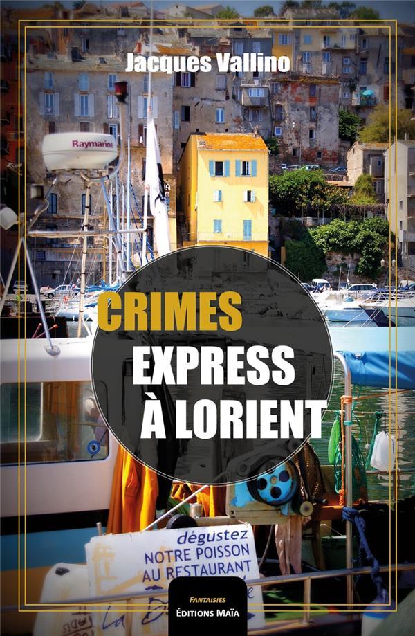 Crimes express à Lorient