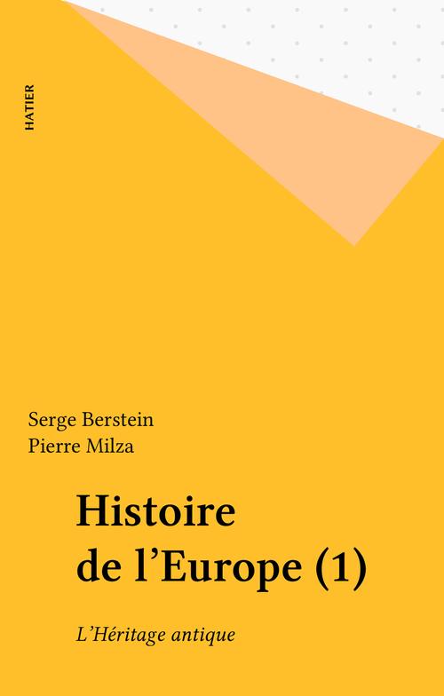 Histoire de l'europe ; l'heritage antique