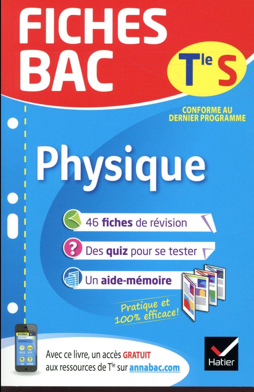 Fiches Bac ; Physique ; Terminale S (Enseignement Specifique)