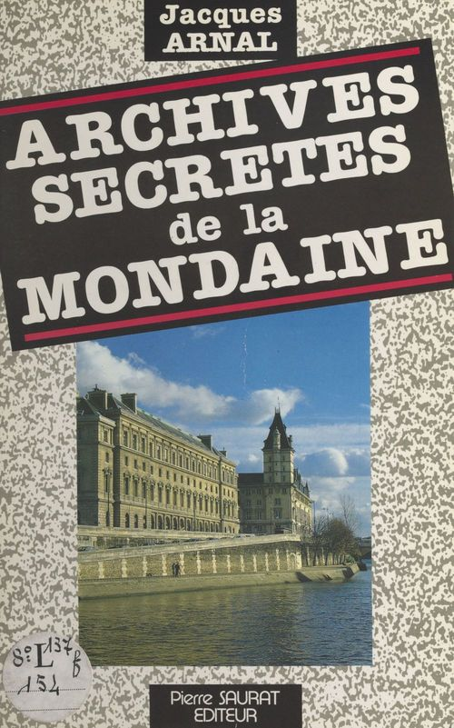 Archives secrètes de la Mondaine