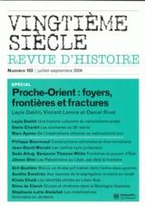 Revue vingtieme siecle n.103 ; proche-orient ; foyers, frontieres et fractures
