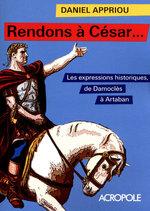 Vente Livre Numérique : Rendons à César...  - Daniel Appriou