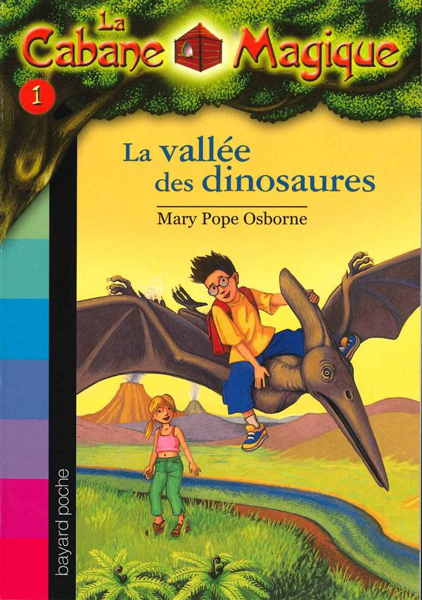 La cabane magique t.1 ; la vallée des dinosaures