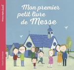 Vente Livre Numérique : Mon premier petit livre de messe  - Maud Legrand