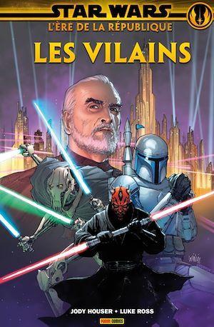 Star Wars : L' ère de la République - Les vilains