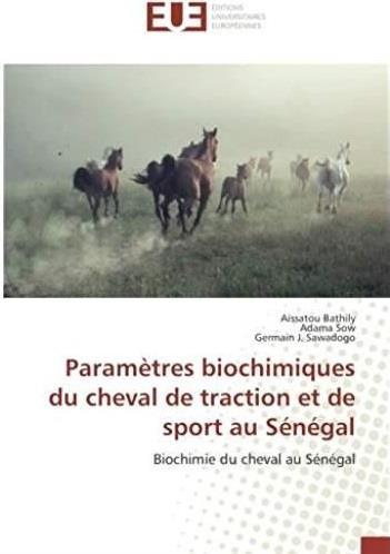Paramètres biochimiques du cheval de traction et de sport au Sénégal ; biochimie du cheval au Sénégal