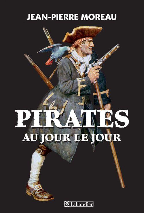 Pirates au jour le jour
