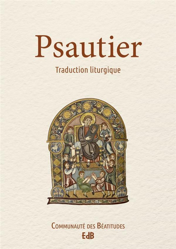 Psautier ; traduction liturgique