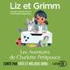 Liz et Grimm - Les Aventures de Charlotte Petitpouce